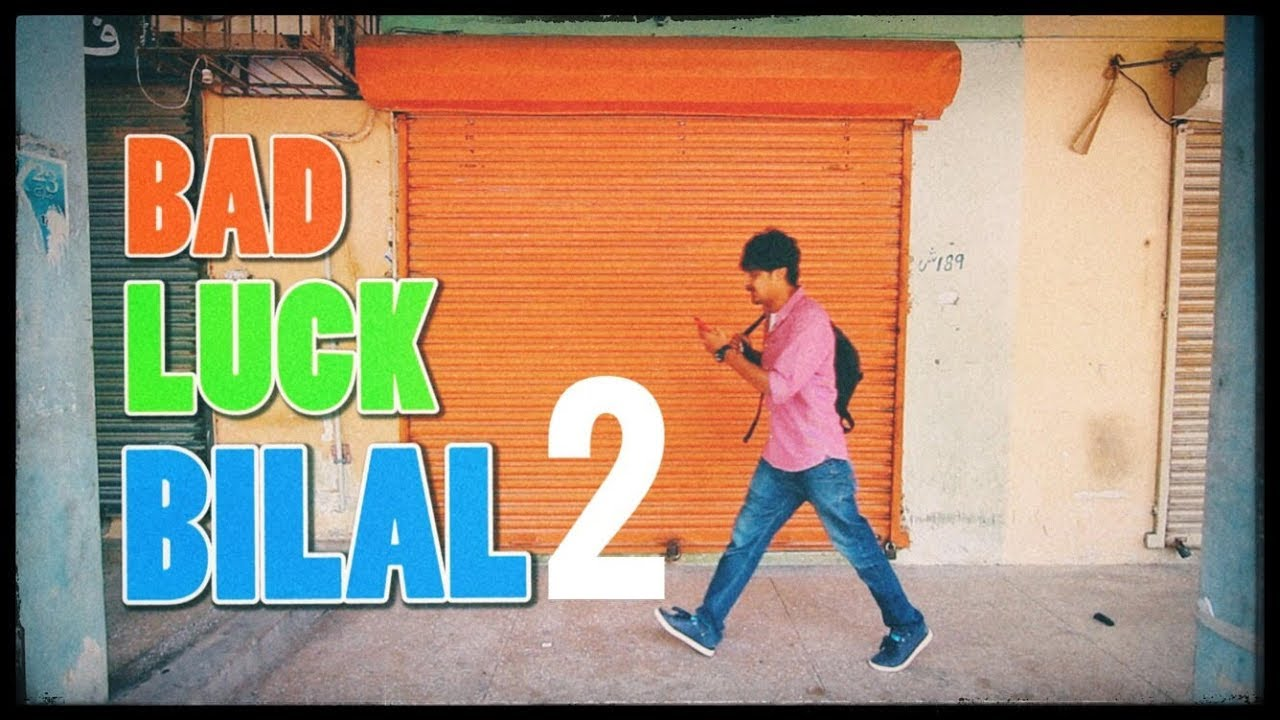 Adventures of Bad Luck BILAL Part 2 | Bekaar Films | hilarious