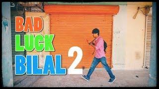 Adventures of Bad Luck BILAL Part 2 | Bekaar Films | hilarious