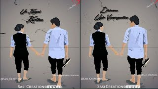 Un Kaigal Korthu 💞 Oh Penne Penne 💞 Love Song 💞 Tamil Whatsapp Status 💞 Sasi Creations 💔
