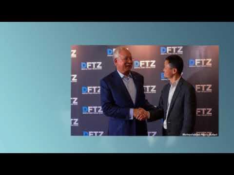 Najib and Jack Ma launches DFTZ