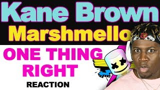 Marshmello X Kane Brown One Thing Right Remix - TM Reacts 2LM Reaction.mp3
