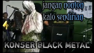Konser metal black metal paling horror