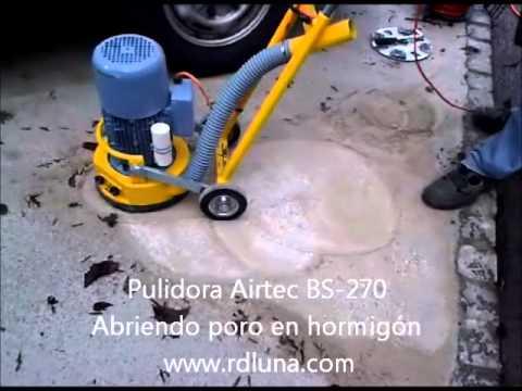Pulidora de hormigon airtec bs 270 abriendo poro www for Pulidora de hormigon