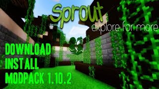 SPROUT MODPACK 1.10.2 minecraft - how to download and install Sprout Modpack (on Windows)