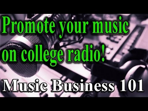 Get your music on college radio | Music Business 101