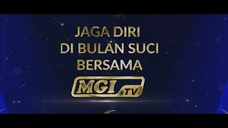 PROGRAM PILIHAN RAMADHAN 1440 H | MGI TV