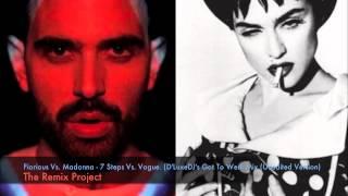 Fiorious Vs. Madonna - 7 Steps Vs. Vogue (D