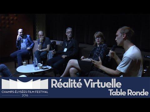 Table ronde Réalité virtuelle / Champs-Élysées Film Festival