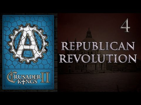 Crusader Kings 2 Republican Revolution 4