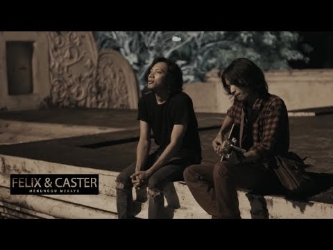 Felix feat Caster - Menunggu Merayu (Official Music Video)