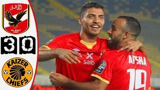ملخص مباراة الأهلي المصري 3-0 كايزر تشيفز 🔥 نهائي دوري أبطال افريقيا 🔥 Al Ahly Vs Kaizer Chiefs 3-0