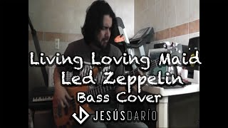 Livin Lovin Maid, Led Zeppelin, bass cover by Chuy