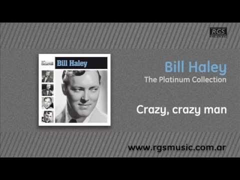Bill Haley - Crazy, crazy man