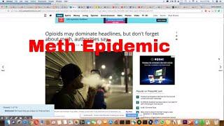 Meth The Silent Epidemic