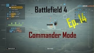 BF4 Commander Mode Ep. 14: YOU SHALL NOT PASS!