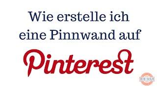 Pinterest Pinnwand erstellen (Teil 4)
