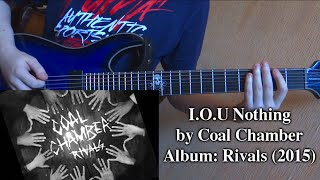 Coal Chamber - I.O.U Nothing (Guitar Cover by Godspeedy)