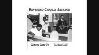 "Reverend Charlie Jackson - ""Wrapped Up, Tangled Up in Jesus"""