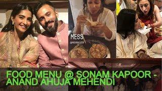 Food Served At The Sonam Kapoor - Anand Ahuja Mehendi Ceremony!