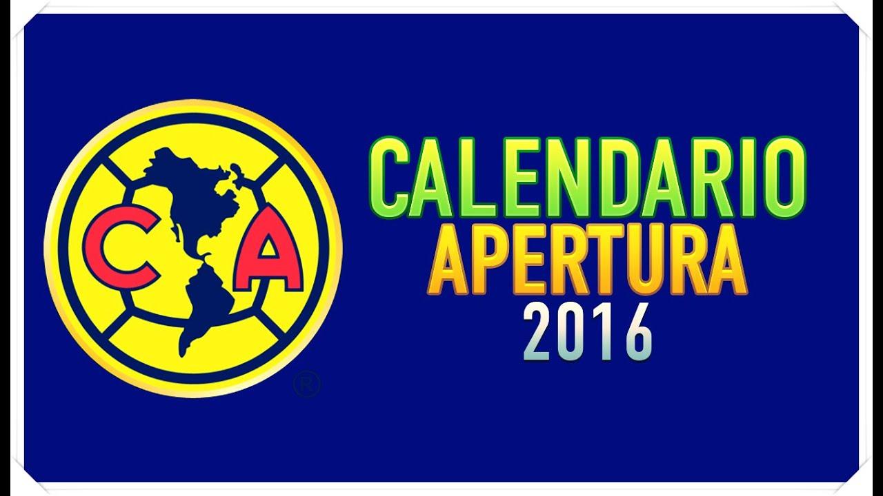 - APERTURA 2016 Calendario del Club America para el Apertura 2016 ...