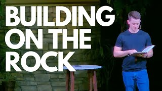 Building on the Rock