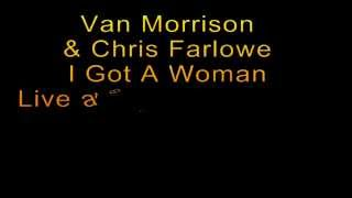 Watch Van Morrison I Got A Woman video