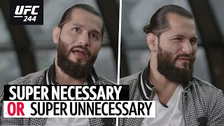 Super Necessary or Super Unnecessary with Jorge Masvidal! 😡