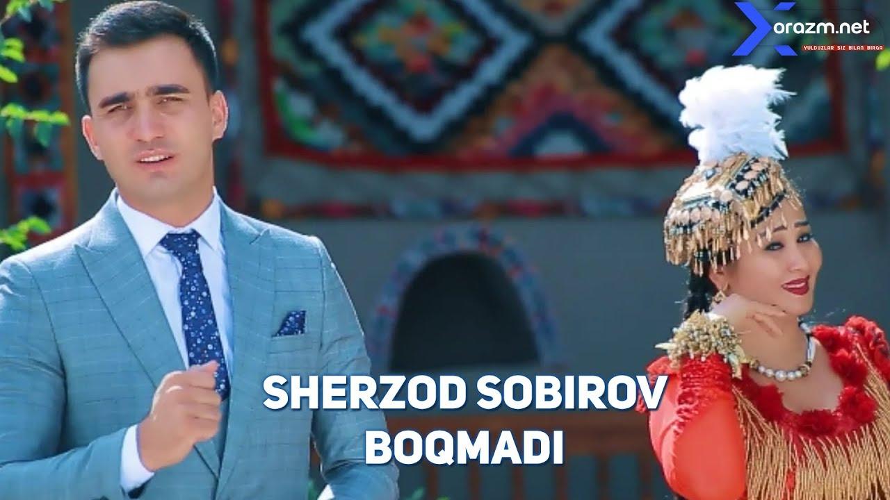 Sherzod Sobirov - Boqmadi | Шерзод Собиров - Бокмади