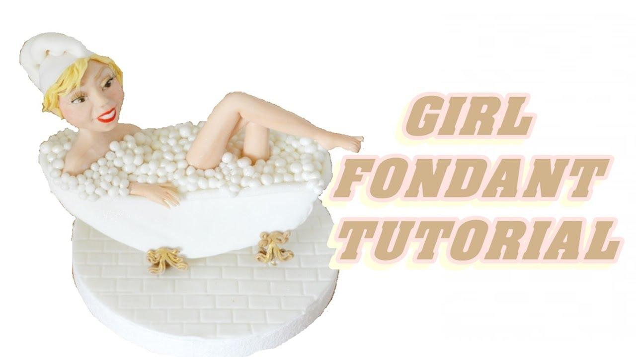 Torta Vasca Da Bagno.Tutorial Girl Cake Topper Fondant Sculpting A Female Viso E Corpo In Pasta Di Zucchero Torta