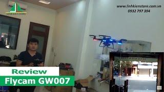 Flycam GW007 - Hướng dẫn bay thử và test camera