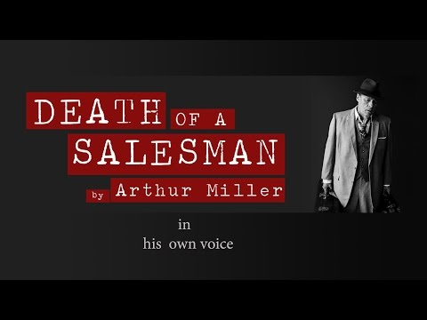Death of A Salesman  duced by Arthur Miller