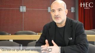 Qu'est-ce qu'un bon entrepreneur ?