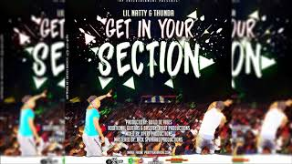 Video Lil Natty & Thunda - Get In Your Section [2018 Soca] download MP3, 3GP, MP4, WEBM, AVI, FLV Juli 2018