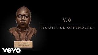 Jadakiss - Y. O. (Youthful Offenders) (Audio) ft. Akon