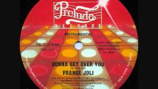 France Joli - Gonna Get over You