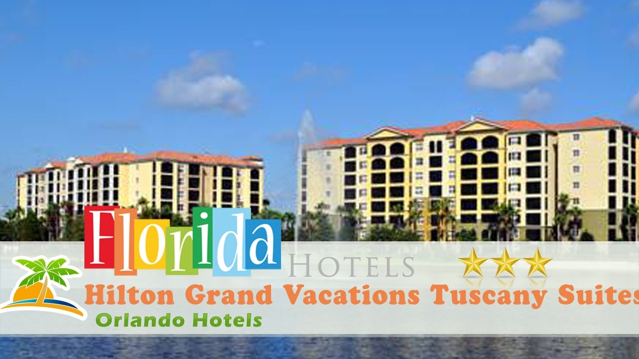Hilton Grand Vacations Tuscany Suites on International Drive - Orlando  Hotels, Florida