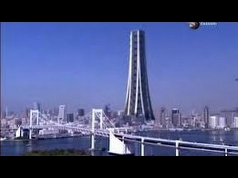 Megastructures Tokyo's Future Giant Skyscraper Skycity Project Full Documentary