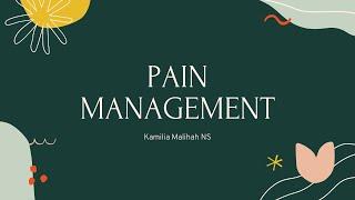 Download Pain Management - Kamilia Malihah NS