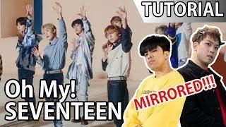 Seventeen 'Oh My!' Chorus TUTORIAL Mirrored