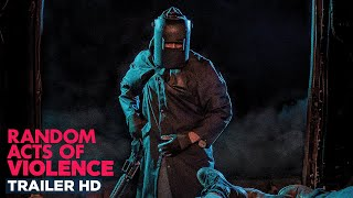 RANDOM ACTS OF VIOLENCE | Official Red Band Trailer HD