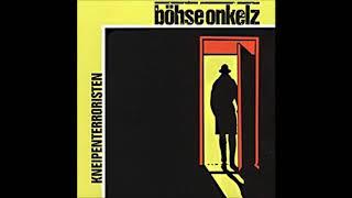 Böhse Onkelz - Kneipenterroristen (1988) Full Album