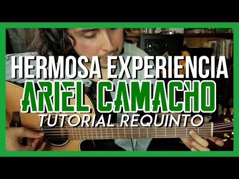 Hermosa Experiencia - Ariel Camacho - Tutorial - REQUINTO - Como tocar en Guitarra