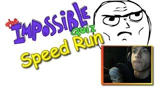The Impossible Quiz Speed Run! (finished Under 6 Minutes!)