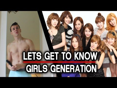 LET'S GET TO KNOW: GIRLS GENERATION