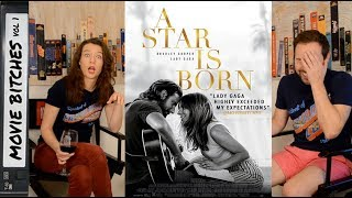 A Star Is Born | Movie Review | MovieBitches Ep 206