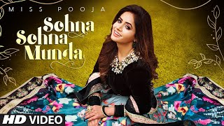 Sohna Sohna Munda (Full Song) Miss Pooja | Vibhas | Sonu Saggu | Latest Punjabi Songs 2020