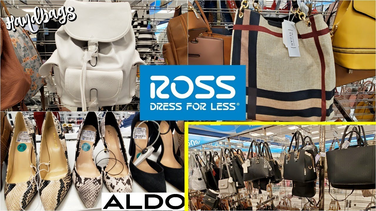really cheap pre order 50% off Ross DESIGNER BRANDS FOR LESS * HANDBAGS & SHOES * SHOP WITH ME 2019
