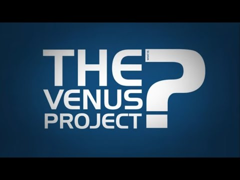 What is The Venus Project?