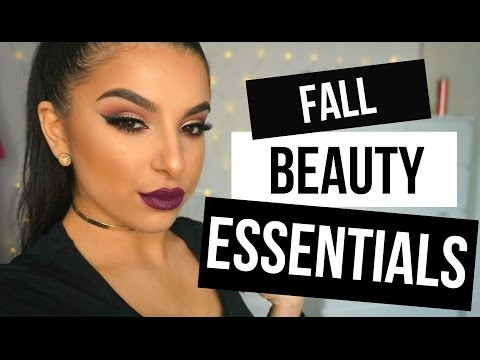 Fall Beauty Essentials | Makeup By Leyla