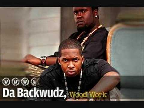Da Backwudz--The World Could Be Yours
